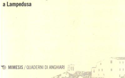 RESTITUIRE PAROLE. Una ricerca autobiografica a Lampedusa